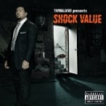 Shock Value (Explicit Version) by Timbaland