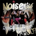 What's The Time, Mr. Wolf? by Noisettes