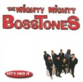 Let's Face It (Explicit Version) by The Mighty Mighty Bosstones