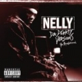 Da Derrty Versions: The Re-invention [Explicit] by Nelly