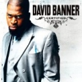 Certified by David Banner