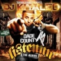 DJ Khaled - Listennn... The Album by Dj Khaled (terror Squad Presents)