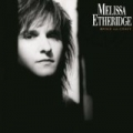 Brave And Crazy by Melissa Etheridge