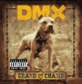 Grand Champ [Explicit] by DMX