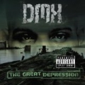 The Great Depression [Explicit] by DMX
