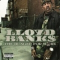 The Hunger For More [Explicit] by Lloyd Banks