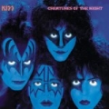 Creatures Of The Night (Remastered Version) by Kiss