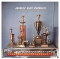 Jimmy Eat World by Jimmy Eat World