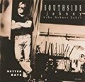 Better Days by Southside Johnny & The Asbury Jukes