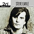 The Best Of Steve Earle 20th Century Masters The Millennium Collection by Steve Earle