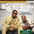 All My Life/Tell Me It's Real by K-Ci & JoJo