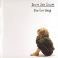 The Hurting (Digitally Remastered) by Tears For Fears