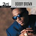 The Best Of Bobby Brown 20th Century Masters The Millennium Collection by Bobby Brown