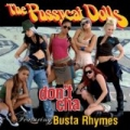 Don't Cha by The Pussycat Dolls