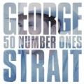 50 Number Ones by George Strait