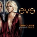 Tambourine by Eve