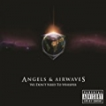We Don't Need To Whisper by Angels and Airwaves