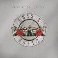 Greatest Hits [Explicit] by Guns N' Roses