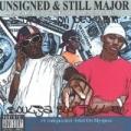 Unsigned and Still Major Da Album Before Da Album [Explicit] by Soulja Boy Tell`em