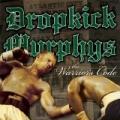 The Warrior's Code by Dropkick Murphys