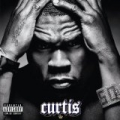 Curtis [Explicit] by 50 Cent