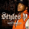 Super Gangster (Extraordinary Gentleman) [Explicit] by Styles P