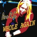 Whole Again (Atomic Kitten Original German Version) by Ann R.G.