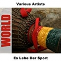 Es Lebe Der Sport by Various Artists