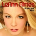 Greatest Hits by LeAnn Rimes