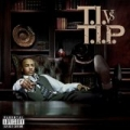 T.I. VS T.I.P. (Explicit) [Explicit] by T.I.