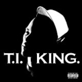 King [Explicit] by T.I.