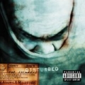 The Sickness (PA Version) [Explicit] by Disturbed