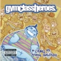 As Cruel As School Children [Explicit] by Gym Class Heroes