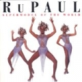 Supermodel To The World (US Release) by Rupaul