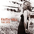 The Hits (U.S. Version) by Faith Hill