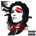 American Life (U.S. Enhanced-PA Version) [Explicit] by Madonna