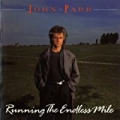 Running The Endless Mile by John Parr