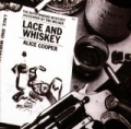 Lace & Whiskey by Alice Cooper