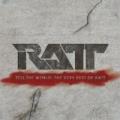 Tell The World: The Very Best Of Ratt by Ratt