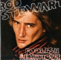 Foolish Behaviour by Rod Stewart