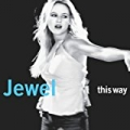 This Way by Jewel