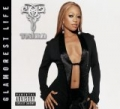 The Glamorest Life [Explicit] by Trina