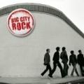 Big City Rock (U.S. Version) by Big City Rock