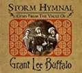 Storm Hymnal : Gems From The Vault Of Grant Lee Buffalo (US version) by Grant Lee Buffalo