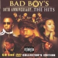 Bad Boy's 10th Anniversary- The Hits [Explicit] by Various artists