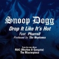 Drop It Like It's Hot [Explicit] by Snoop Dogg