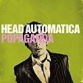 Popaganda (U.S. Version) [Explicit] by Head Automatica