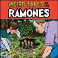 Weird Tales Of The Ramones (1976-1996) (Digital Version) by Ramones