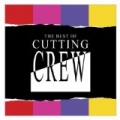 The Best Of Cutting Crew by Cutting Crew