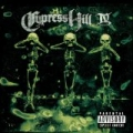 IV [Explicit] by Cypress Hill